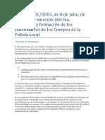 DECRETO 201-2003, De 8 de Julio, De Ingreso, Promoción Interna, Movilidad y Formación de Los Funcionarios de Los Cuerpos de La Policía Local