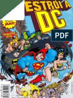 Aragonés Destrói a DC