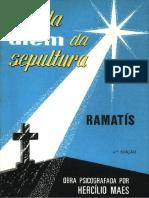 1957 a Vida Além Da Sepultura (Psicografia Hercílio Maes - Espírito Atanagildo e Ramatis)