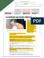 La Confesión Que Hunde a Moreira-español