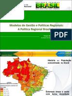 Modelos de Gestão e Políticas Regionais_A Política Regional Brasileira - SDR-MI