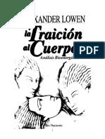 Lowen Alexander - La Traicion Al Cuerpo