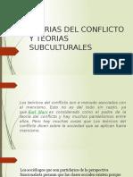 Teorias Del Conflicto y Teorias Subculturales