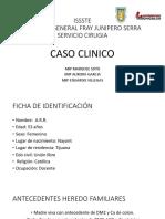 Caso Clinico Cirugia Junio ISSSTE
