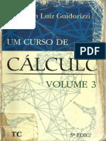 Um Curso de Cálculo - Vol. 3 - Hamilton Luiz Guidorizzi (5ª Edição)