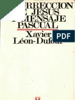 Leon Dufour, Xabier - Resurreccion de Jesus y Mensaje Pascual