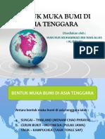 Bentuk Muka Bumi Di Asia Tenggara