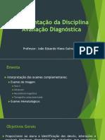 Aula 0 - Apresentação da Disciplina Diagnóstico por  Imgem