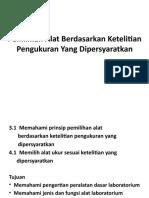 3.1 Pemilihan Alat Berdasarkan Ketelitian Pengukuran Yang Dipersyaratkan