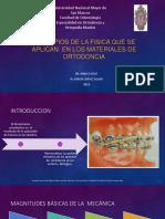 Principios Generales de La Fisica Aplicados a Los Materiales de Ortodoncia (1)