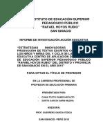 """""""ESTRATEGIAS INNOVADORAS PARA LA PRODUCCIÓN DE TEXTOS ESCRITOS CONTINUOS EN LOS NIÑOS Y NIÑAS DEL V CICLO DE LA INSTITUCIÓN EDUCATIVA CENTRO DE APLICACIÓN DEL INSTITUTO DE EDUCACIÓN SUPERIOR PEDAGÓGICO PÚBLICO """"RAFAEL HOYOS RUBIO"""" DEL DISTRITO Y PROVINCIA DE SAN IGNACIO EN EL AÑO 2015""""."""