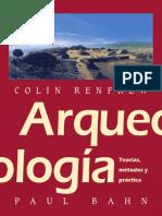 Excavación Teoria Renfrew y Bahn 2011 Arqueologia Teorias Metodos y Practica