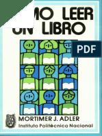 Cómo leer un Libro - Adler Mortimer J.pdf