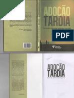 Adoção Tardia Da Família Sonhada à Família Possível PDF