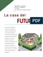 La Casa Del Futuro