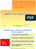 ADM 250 Capítulo 4 - Slack, Chambers e Johnston