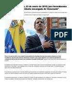 Juan Guaidó_ _Hoy, 23 de enero de 2019, juro formalmente como Presidente encargado de Venezuela_ - Infobae.pdf