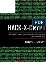 Hack-X-Crypt a Straight Forward Guide Towards Ethical Hacking and Cyber Security