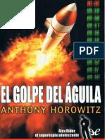 Horowitz, Anthony - [Alex Rider 04] El Golpe Del Aguila [5120] (r1.1)