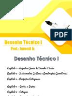 DT - Capítulo 1 - Aspectos Gerais Do Desenho Técnico