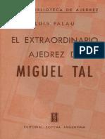 El Extraordinario Ajedrez de Miguel Tal - Buenos Aires 1962