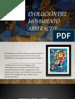 EVOLUCIÓN DEL MOVIMIENTO ABSTRACTO.pptx