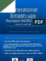 Generational Smash-ups