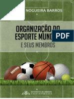 E-book - Direito Desportivo - Organização Mundial Do Esporte e Seus Membros
