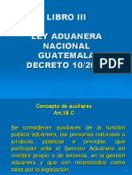LEY ADUANERA 2012 GUATEMALA.ppt