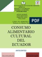 Consumo Alimnetario Cultural Del Ecuador Final