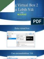 Virtual Box Untuk 2 Vdi Atau Lebih