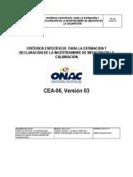 CEA-06 Versión 03 ONAC - Declaración de Incertidumbre en Calibración