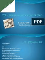 SIST FINANCIERO - Sist Banc e ITF.pptx