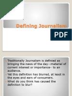 Defining Journalism