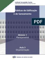 Curso Tribunal de Contas da União - Obras Publicas de Edificação e Saneamento - Modulo1 - Aula3