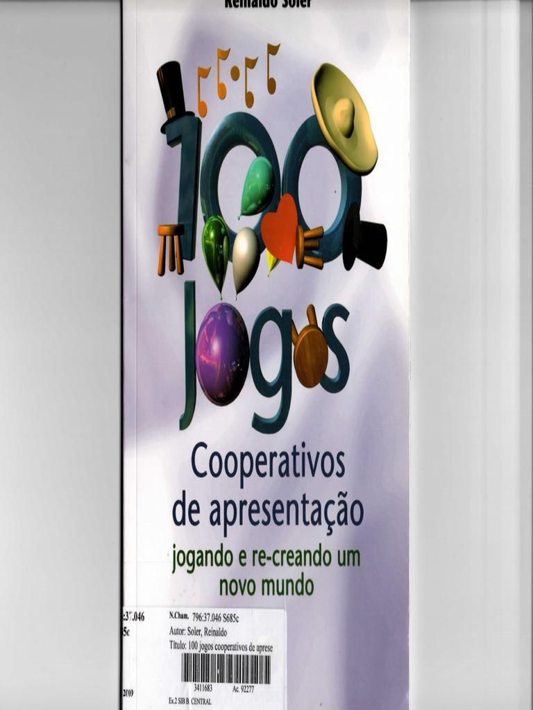 100 Jogos Cooperativos De Apresentacao Pdf Materialismo Humano