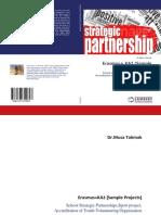 Erasmus+KA2 Strategic Partnership Kitabı (Stratejik Ortaklık Projeleri KA201 KA229 KA203 KA204 Kodlu Ulusal Ajans Projeleri)