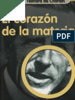 Teilhard de Chardin, Pierre - El Corazon de La Materia
