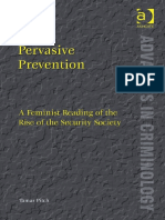 Pervasive Prevention: A Feminist Reading of the Rise of the Security Society