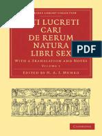 (Cambridge Library Collection - Classics 1) Edited and Translated by_ H. A. J. Munro-Titi Lucreti Cari De Rerum Natura Libri Sex, Volume 1_ With a Translation and Notes (Cambridge Library Collecti.pdf