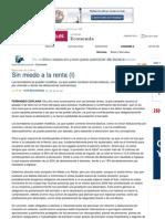 Renta 09, Sin Miedo a La Renta (I)