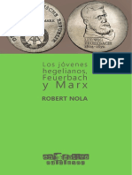 Robert Nola - Los jóvenes hegelianos, Feuerbach y Marx (1)