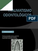 Traumatismo odontológicos.pptx
