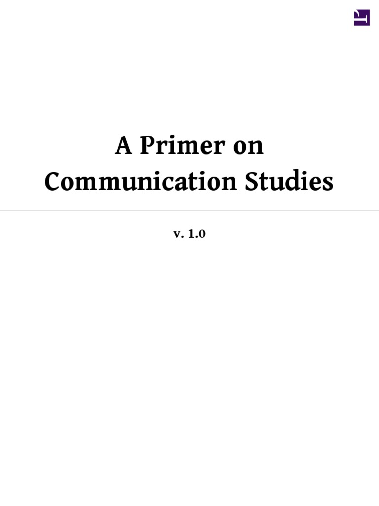 A Primer On Communication Studies 2012books Ladbucker Pdf Interpersonal Communication Public Speaking Discussion of the nonverbal code of chronemics (how we use time to communicate). scribd