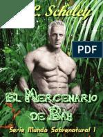 C. L. Scholey - Serie Mundo Sobrenatural - 01 - El Mercenario de Bay.pdf