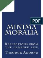 Minima Moralia_ Reflections Fro - Theodor Adorno