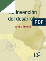 Escobar Arturo - La Invencion Del Desarrollo