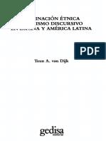 Van Dijk Teun a - Dominacion Etnica Y Racismo Discursivo en España Y America Latina