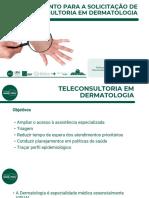 Treinamento para a solicitação de teleconsultoria em Dermatologia