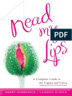 Read My Lips - A Complete Guide to the Vagina and Vulva